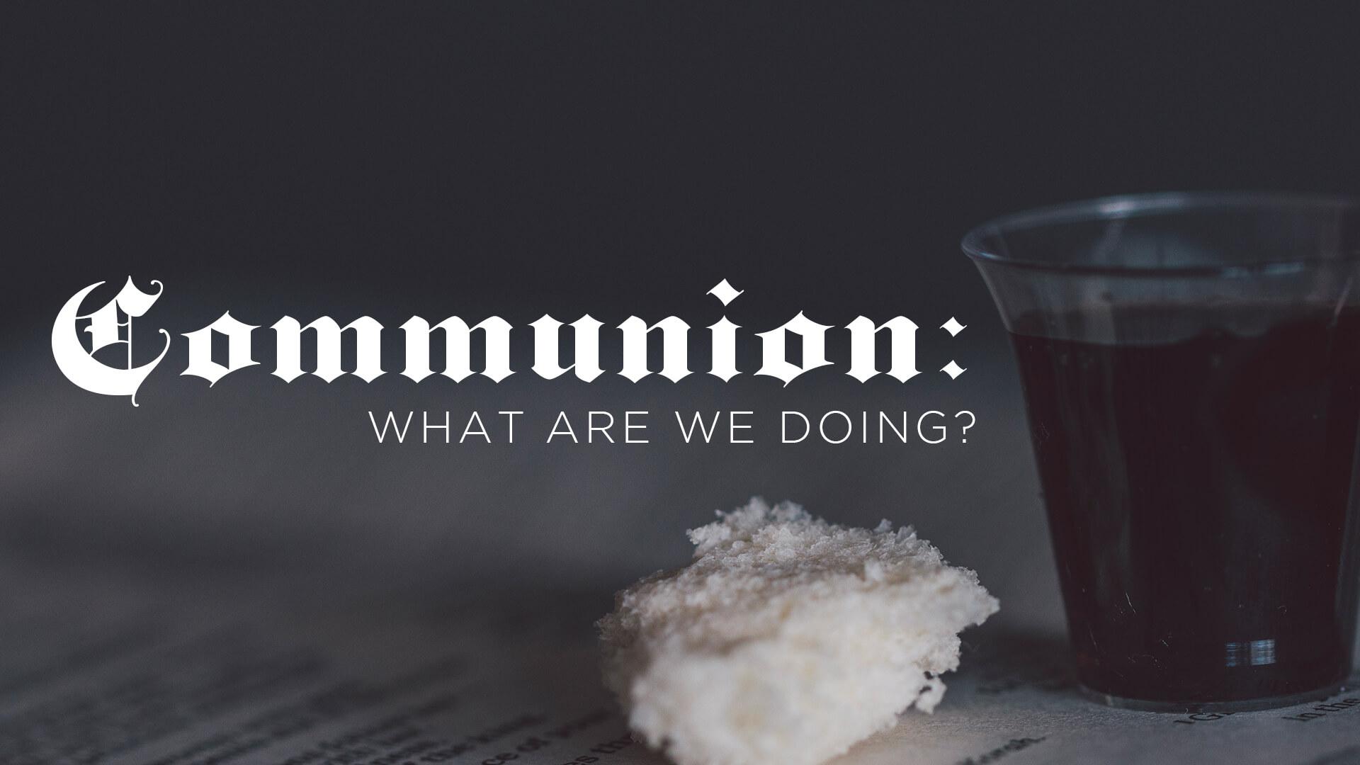 communion - 1920x1080.jpg