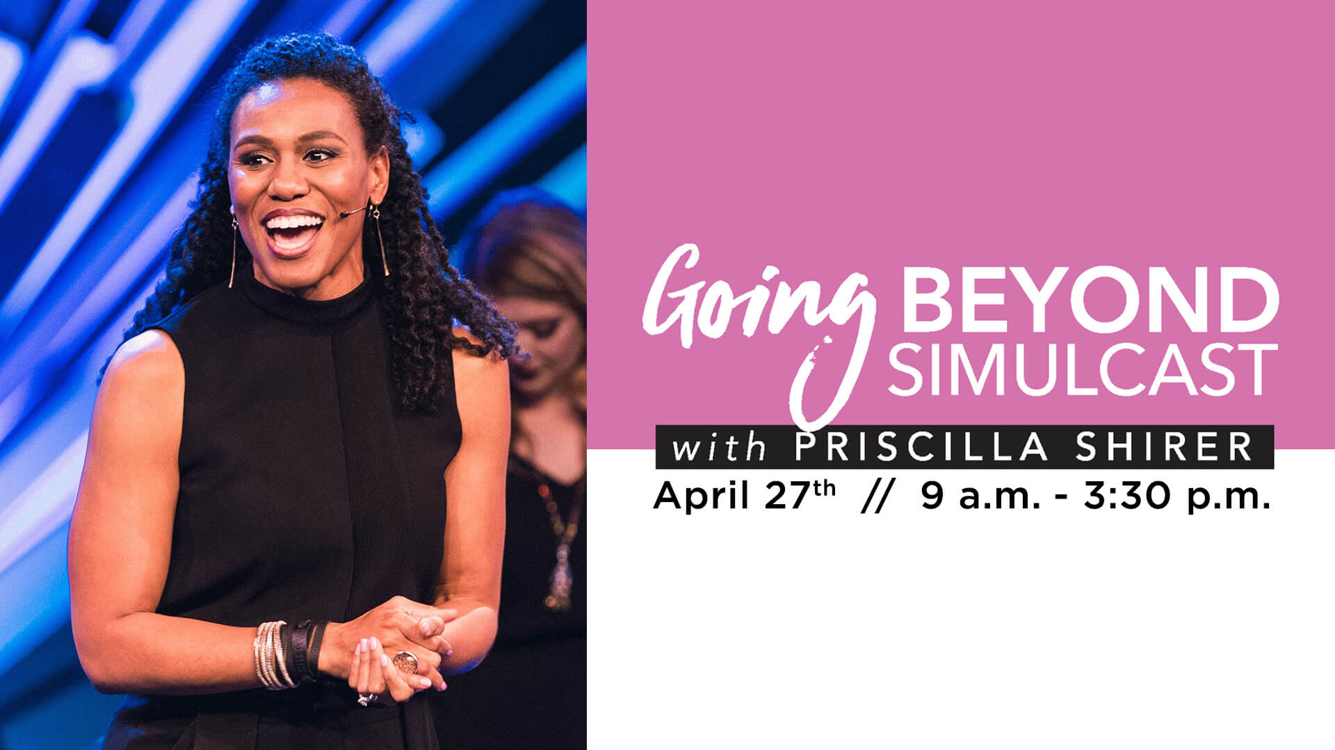 Event - Priscilla Shirer Simulcast 2019 - Wide (16_9) copy.jpg