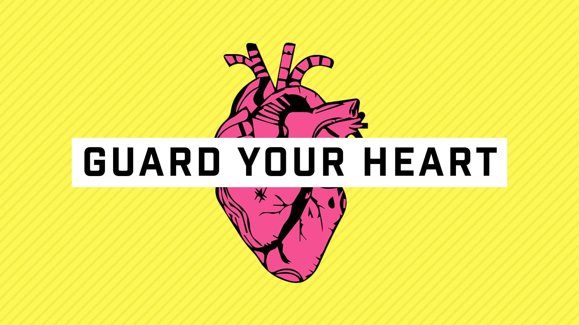 Series - Guard Your Heart - 1920x1080.jpg