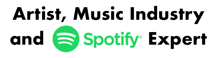 Artist, Music Industry and Spotify Expert with Spotify Logo
