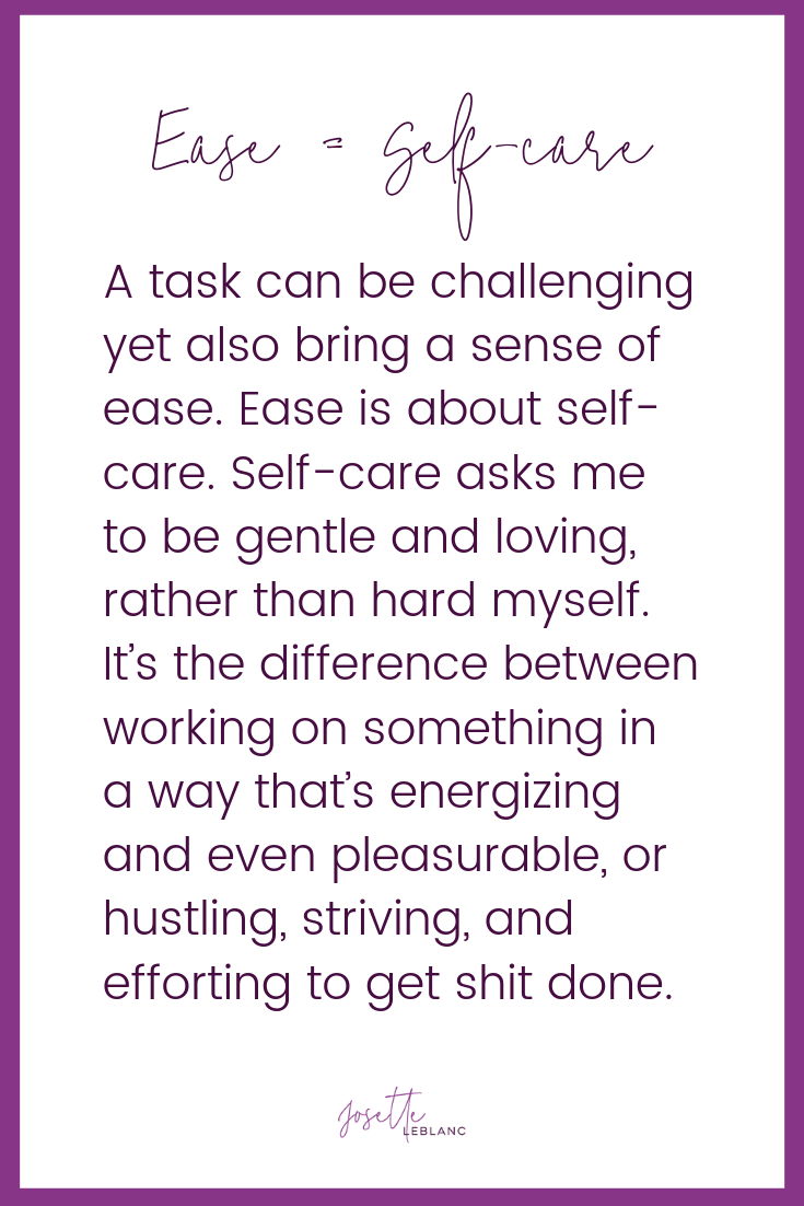 Ease is self-care - Josette LeBlanc