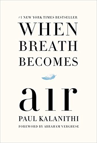 When Breath Becomes Air   At the age of thirty-six, on the verge of completing a decade's worth of training as a neurosurgeon, Paul Kalanithi was diagnosed with stage IV lung cancer. One day he was a doctor treating the dying, and the next he was a patient struggling to live.