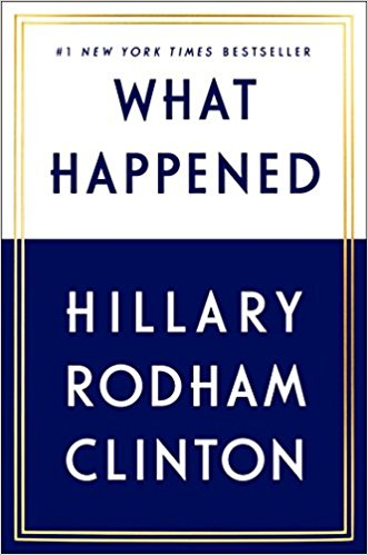 What Happened   For the first time, Hillary Rodham Clinton reveals what she was thinking and feeling during one of the most controversial and unpredictable presidential elections in history. Now free from the constraints of running, Hillary takes you inside the intense personal experience of becoming the first woman nominated for president by a major party in an election marked by rage, sexism, exhilarating highs and infuriating lows, stranger-than-fiction twists, Russian interference, and an opponent who broke all the rules. This is her most personal memoir yet.