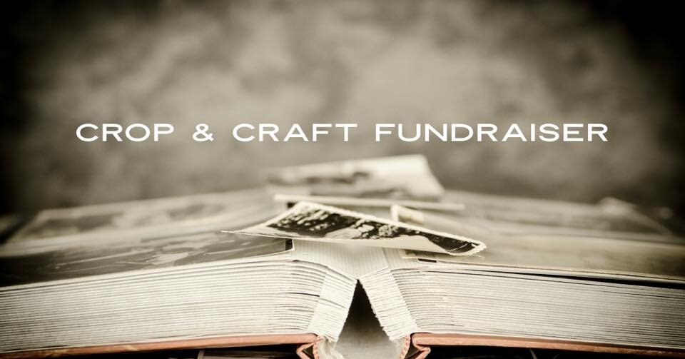 Crop and Craft Fundraiser