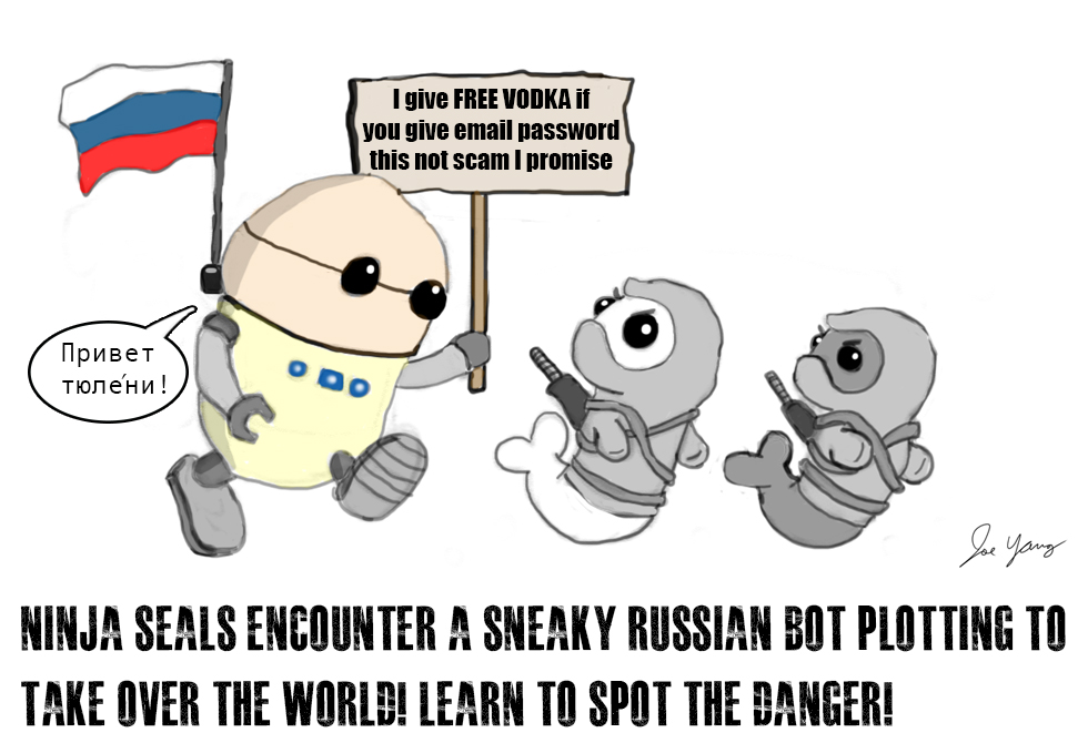 The Ninja Seals encounter a Russian bot