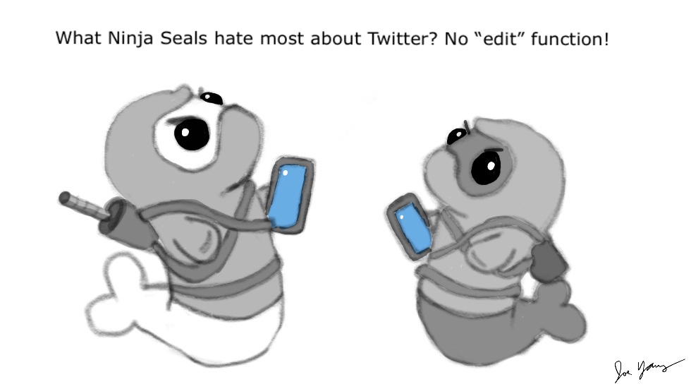 "What Ninja Seals hate most about Twitter? No ""edit"" function!"