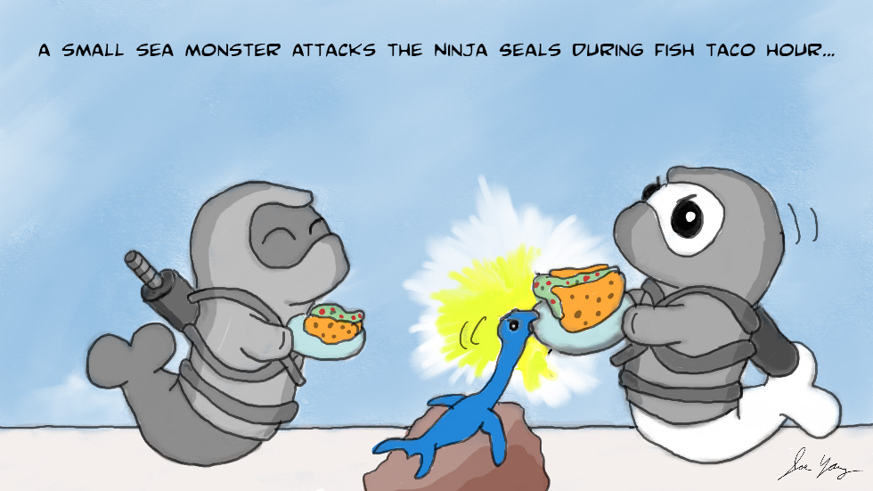 A small sea monster attacks the Ninja Seals during fish taco hour