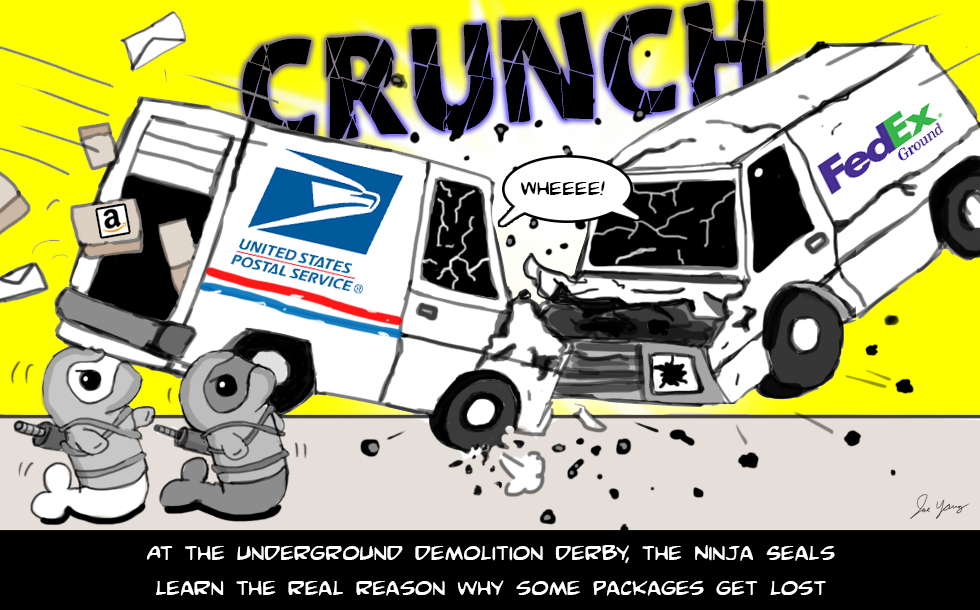 At the underground demolition derby, the Ninja Seals learn the real reason why some packages get lost