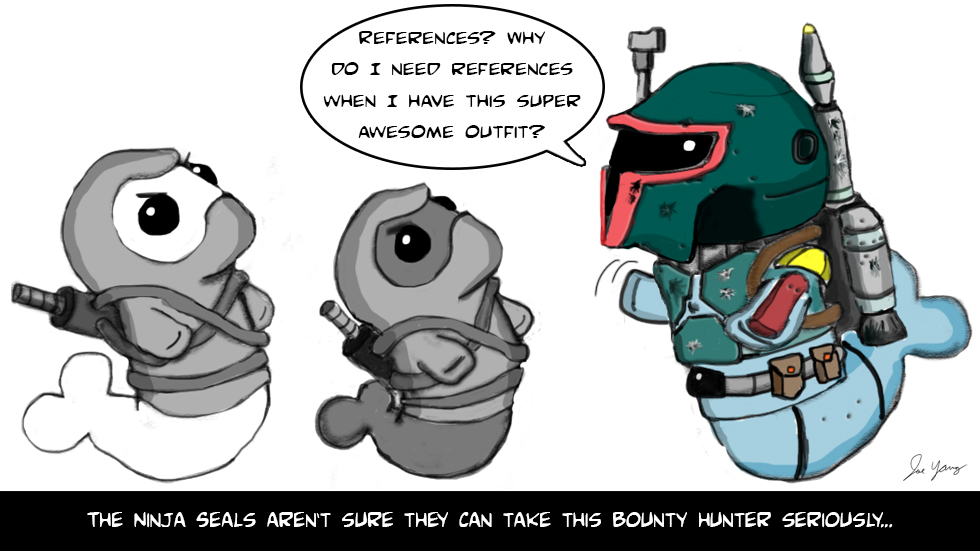 The Ninja Seals aren't sure they can take this bounty hunter seriously
