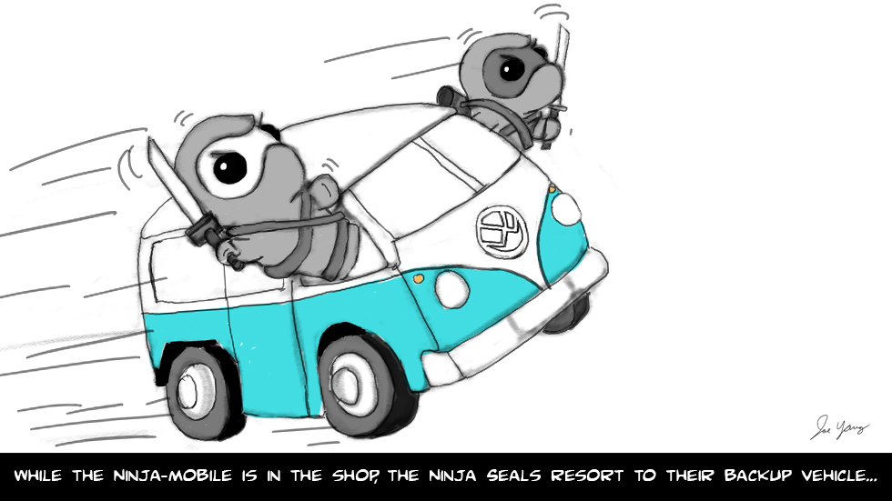 While the Ninja-mobile is in the shop, the Ninja Seals resort to their backup vehicle