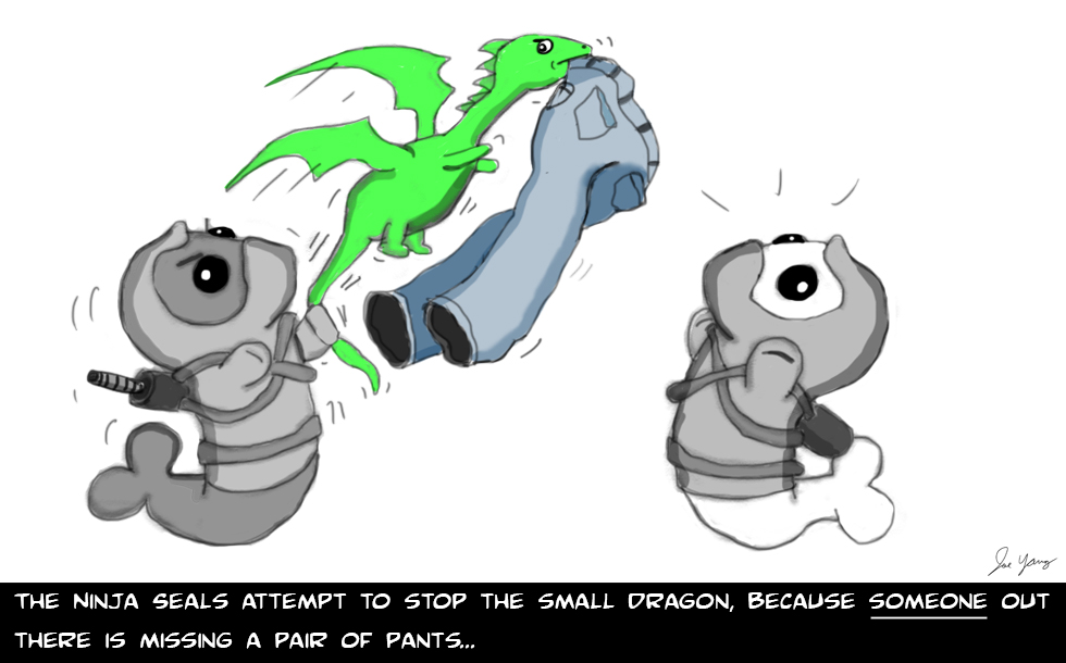 The Ninja Seals attempt to stop the small dragon, because SOMEONE out there is missing a pair of pants