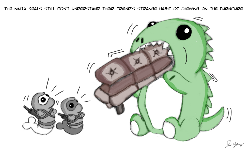 The Ninja Seals still don't understand their friend's strange habit of chewing on the furniture