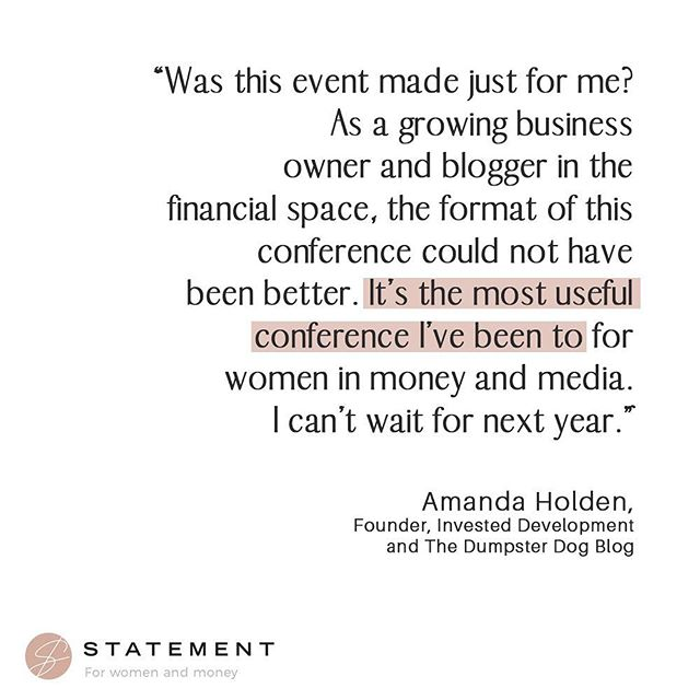 Love this feedback on @statement_event from Amanda Holden aka @dumpster.doggy⁠ 🎉 ⁠⠀ After working in the investment industry for 6 years, Amanda decided to start her own business teaching long-term financial planning and investing for women through presentations and workshops. ⁠⠀ ⁠⠀ Her blog is a destination for smart and hilarious financial advice - providing a fun and safe space for women to talk shop. Check it out at dumpsterdogblog.com (@dumpster.doggy 👈🏼) ⁠⠀ ⁠⠀ And join us for Statement 2020! Tix at statementevent.co ⁠⠀ ⁠⠀ ⁠⠀ ⁠⠀ ⁠⠀ ⁠⠀ ⁠⠀ #personalfinanceforwomen #womeninmoney #womeninmedia #statementevent #nycevents
