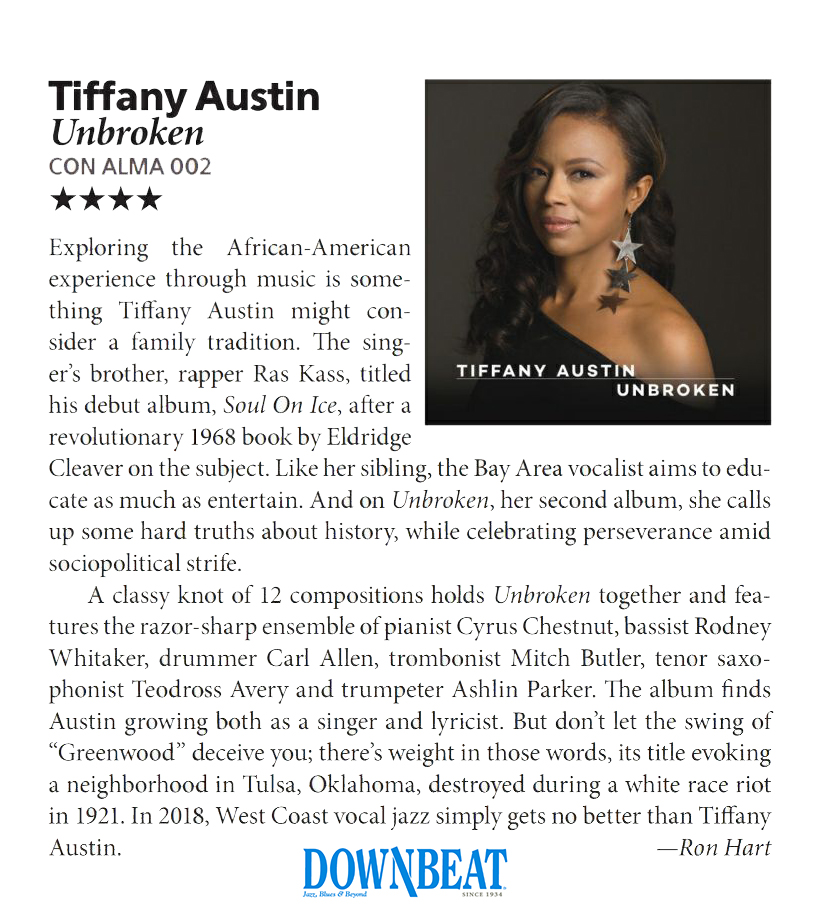 ...West Coast vocal jazz simply gets no better than Tiffany Austin.  ~ Downbeat Magazine -