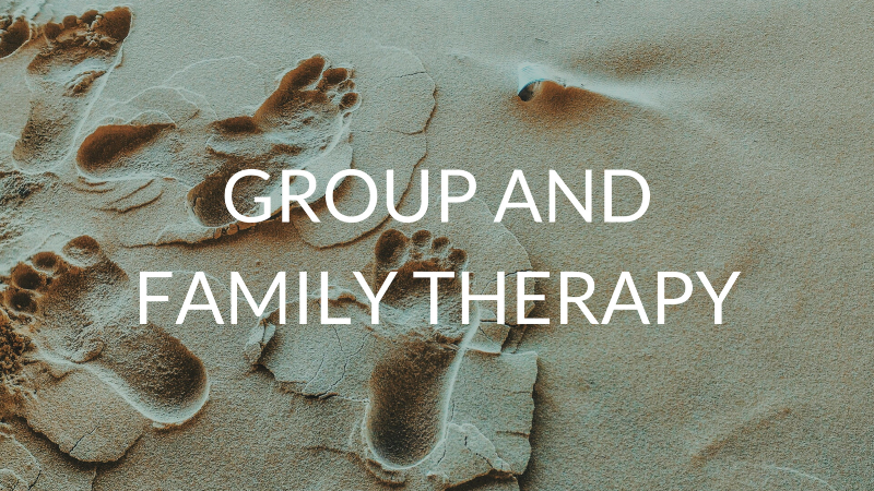 Group and Family Therapy