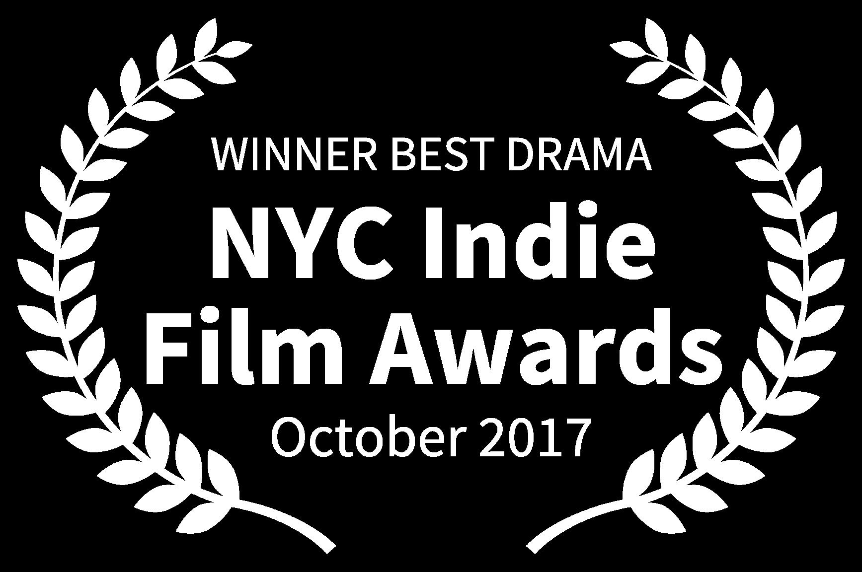 WINNER BEST DRAMA - NYC Indie Film Awards - October 2017.png