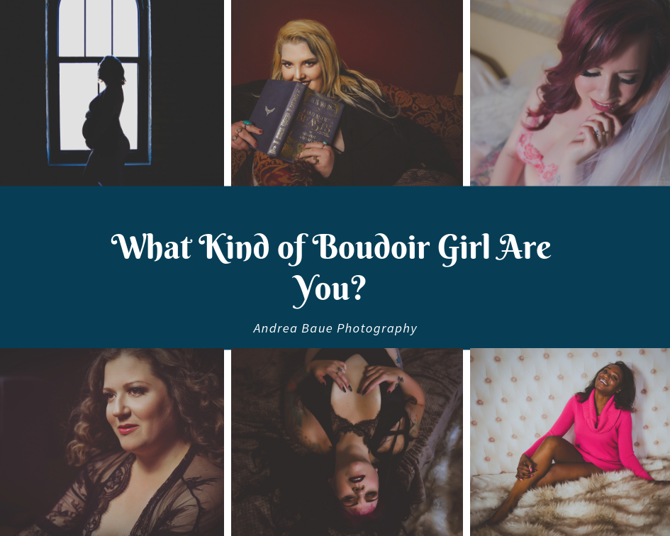 What Kind of Boudoir Girl Are You?.png
