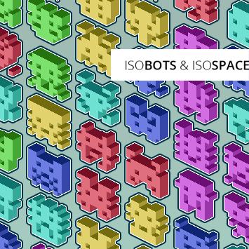 IsoBots & IsoSpace (2003)