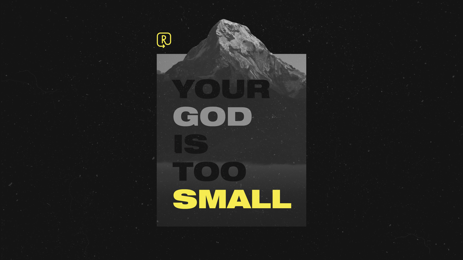 Your God Is Too Small.jpg