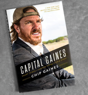 Capital Gaines —(from $9.99 for Kindle) I pre-ordered Chip's book