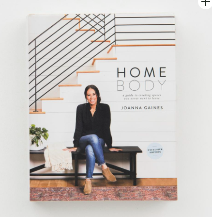 """Jo's Home Book - If your friends and family didn't pre-order it on Amazon months in advance (like I did) you want to buy them """"Home Body"""" by Joanna Gaines. The perfect coffee table book that you will learn loads from. Love you, Jo!"""