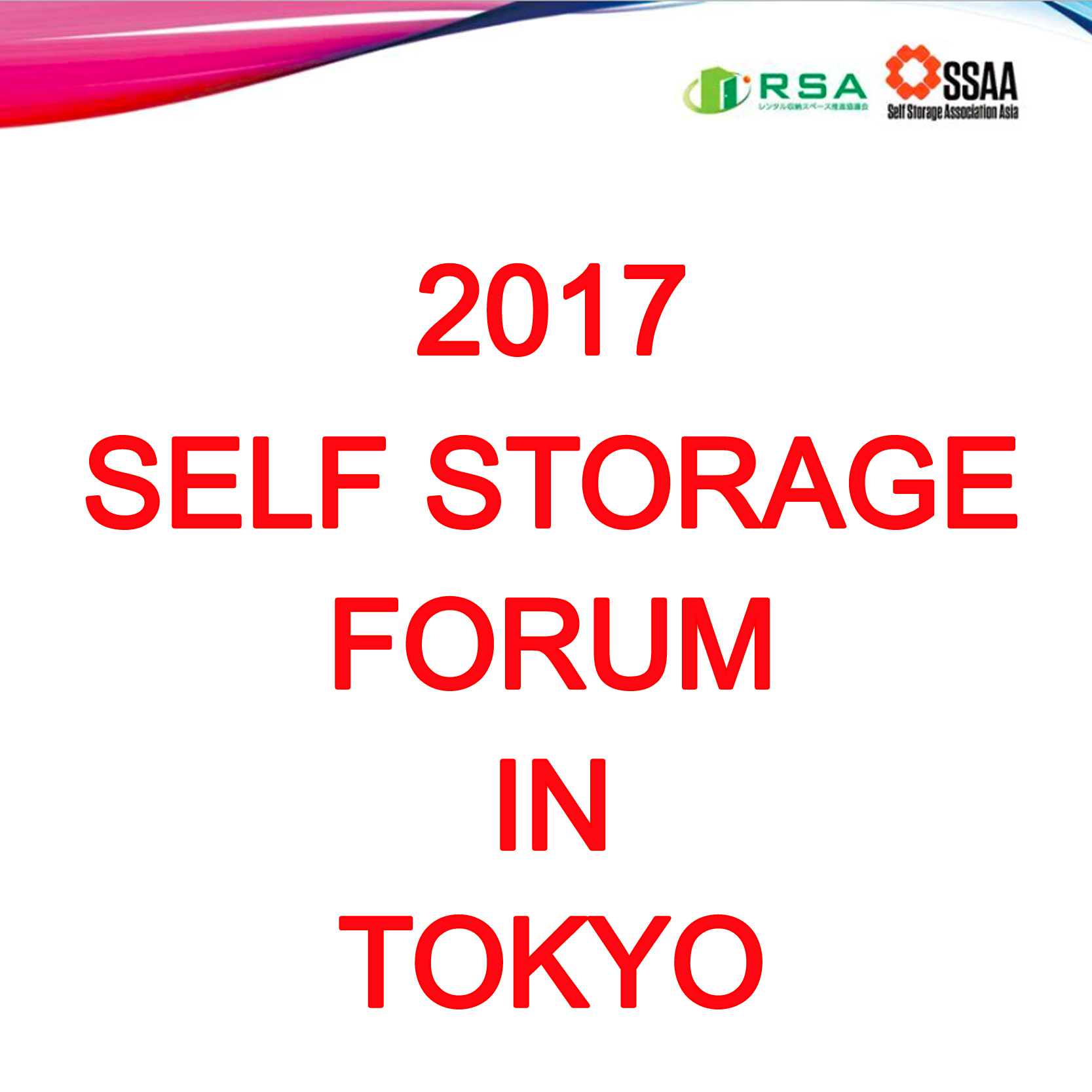 Nov 21-22 - 2017 Self Storage Forum in Tokyo