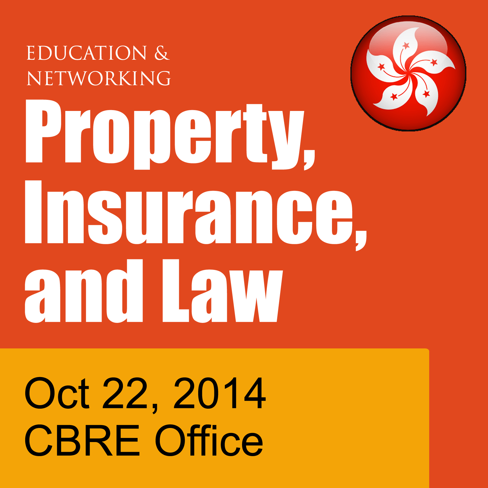 Oct 22 - Education and Networking in Hong Kong - Property, Insurance and Law: Fundamentals for the business of Self Storage