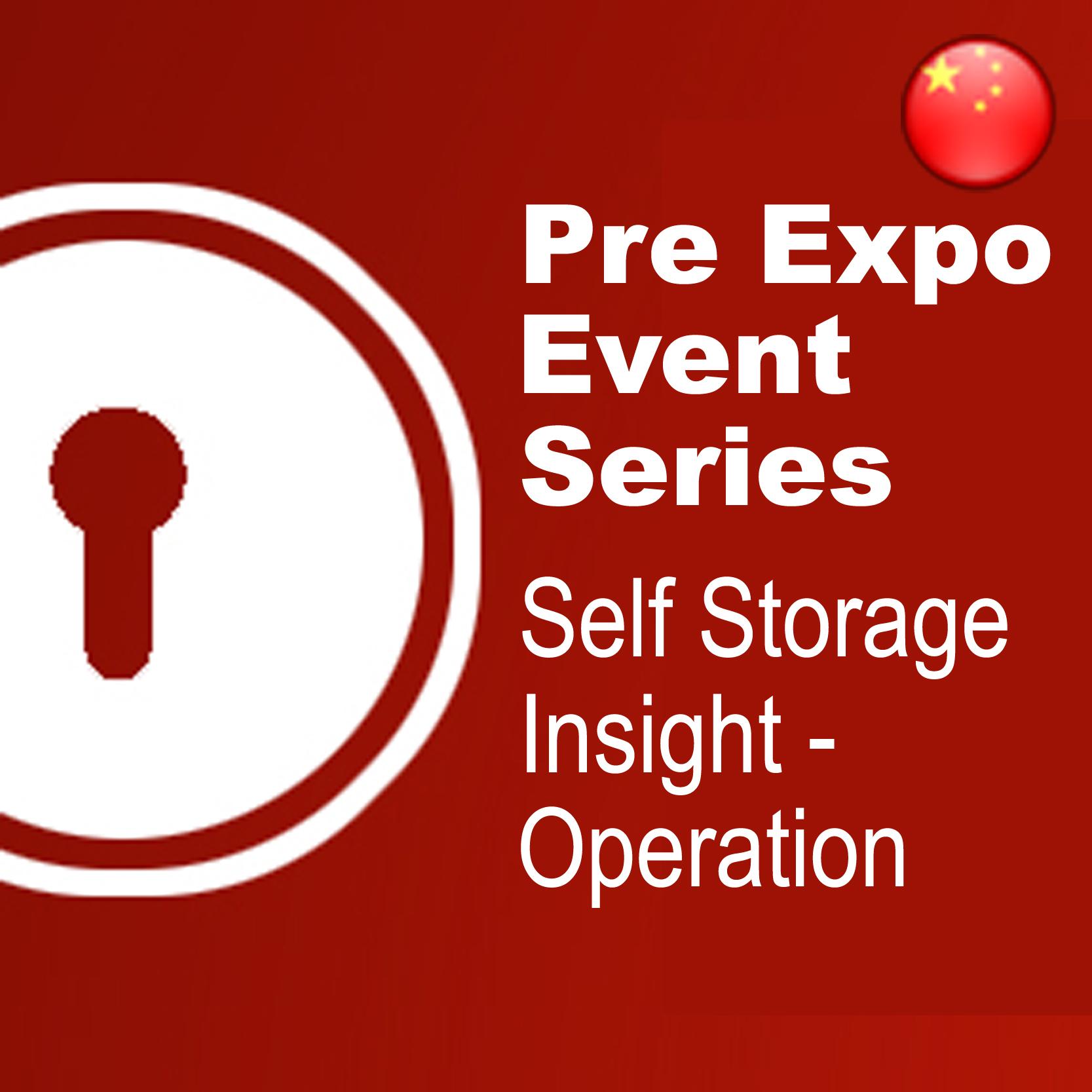 Mar 17 - Pre Expo Series: Self Storage Insight - Operation @ Beijing