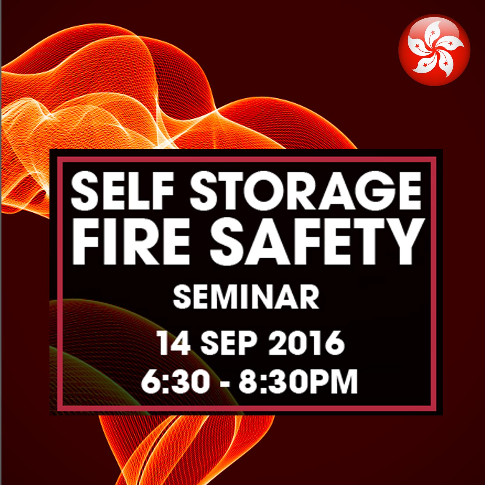 Sep 14 - Self Storage Fire Safety Seminar @ Hong Kong