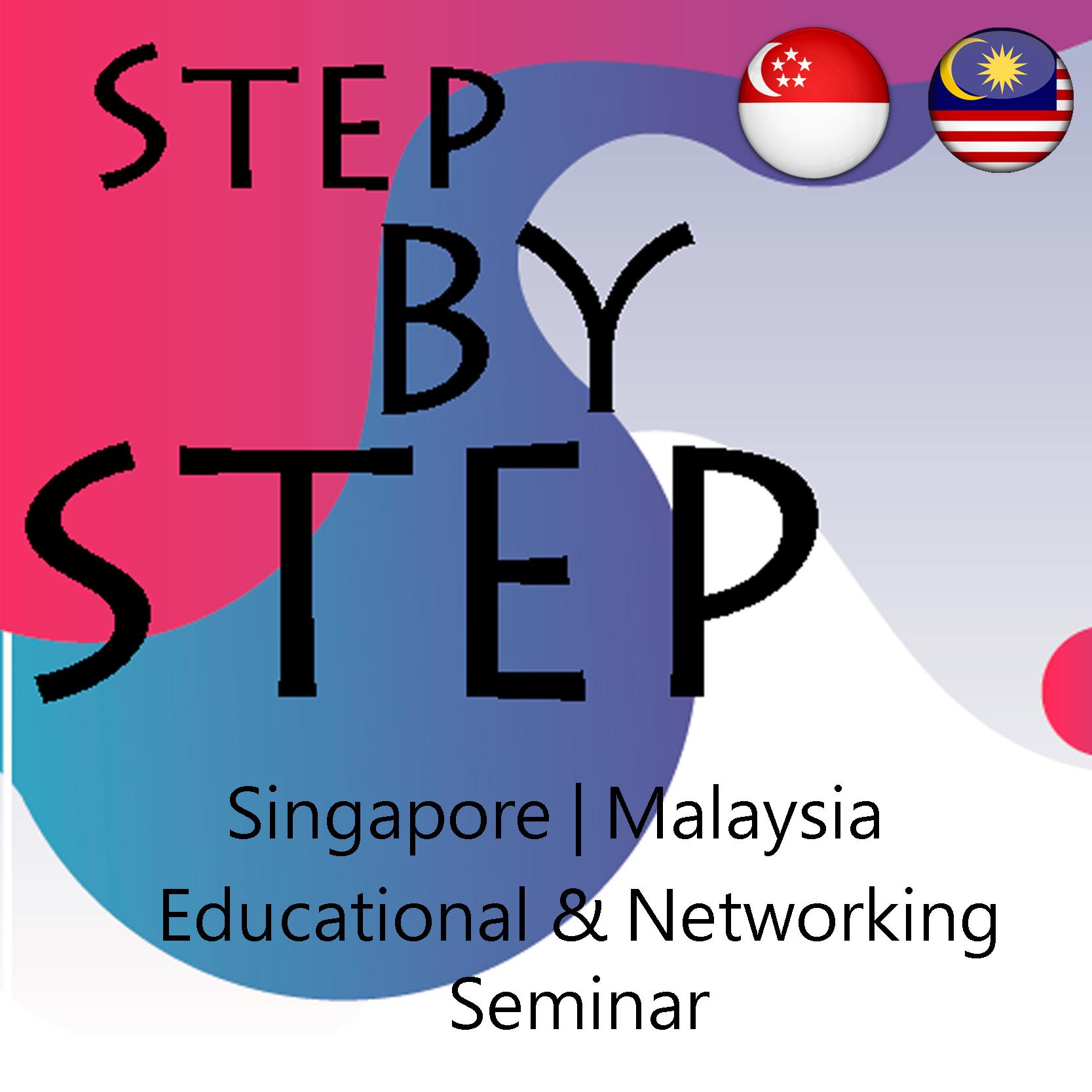 Mar 8 - Singapore & Malaysia Educational & Networking Seminar