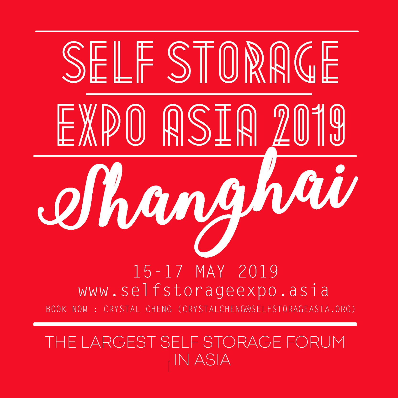 May 15-17 Shanghai - Self Storage Expo Asia 2019