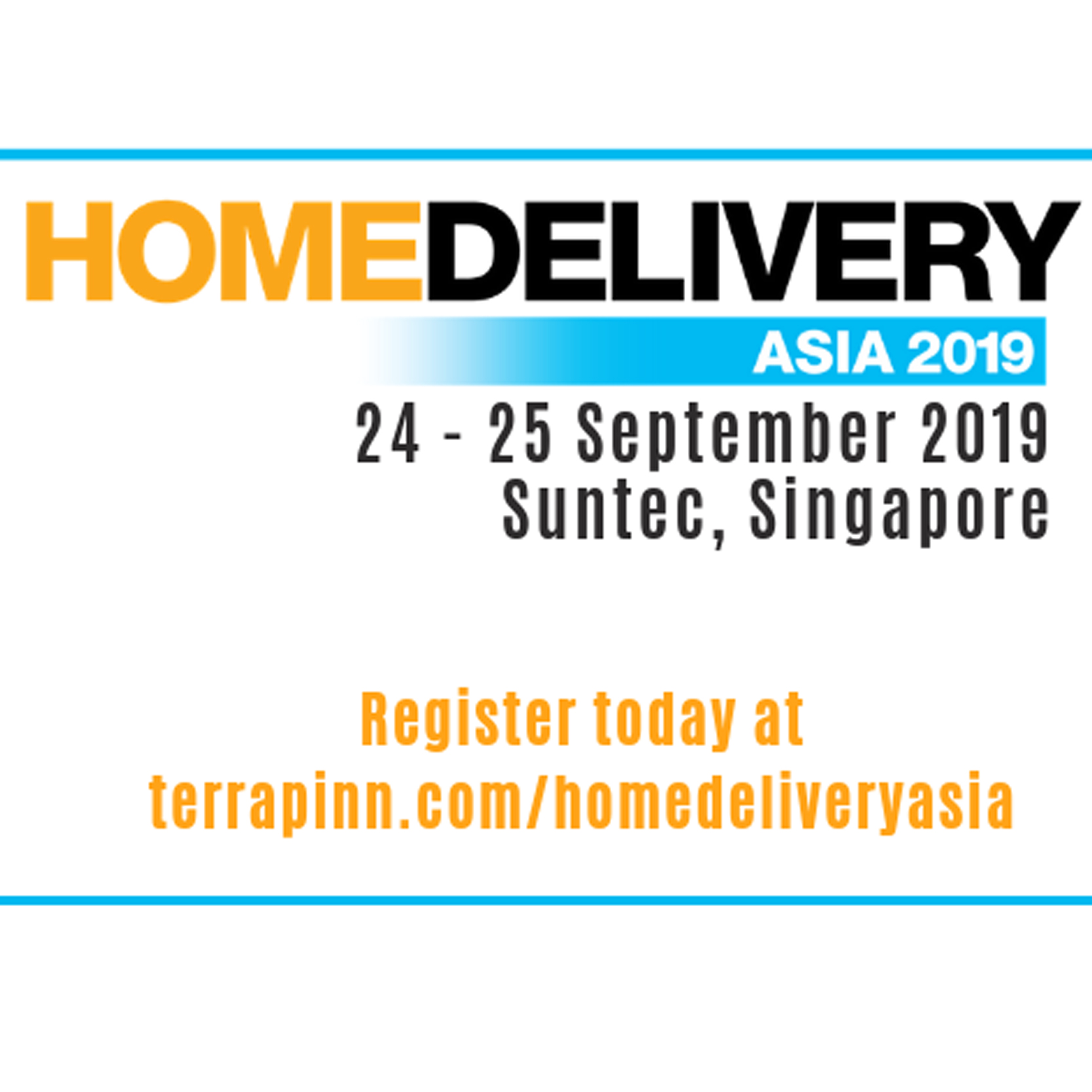 Sep 24-25 Singapore - HOME DELIVERY ASIA 2019