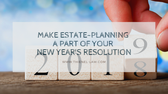 Make Estate-Planning a Part of Your New Year's Resolution.png