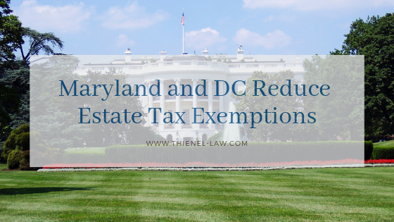 Maryland and DC Reduce Estate Tax Exemptions.png