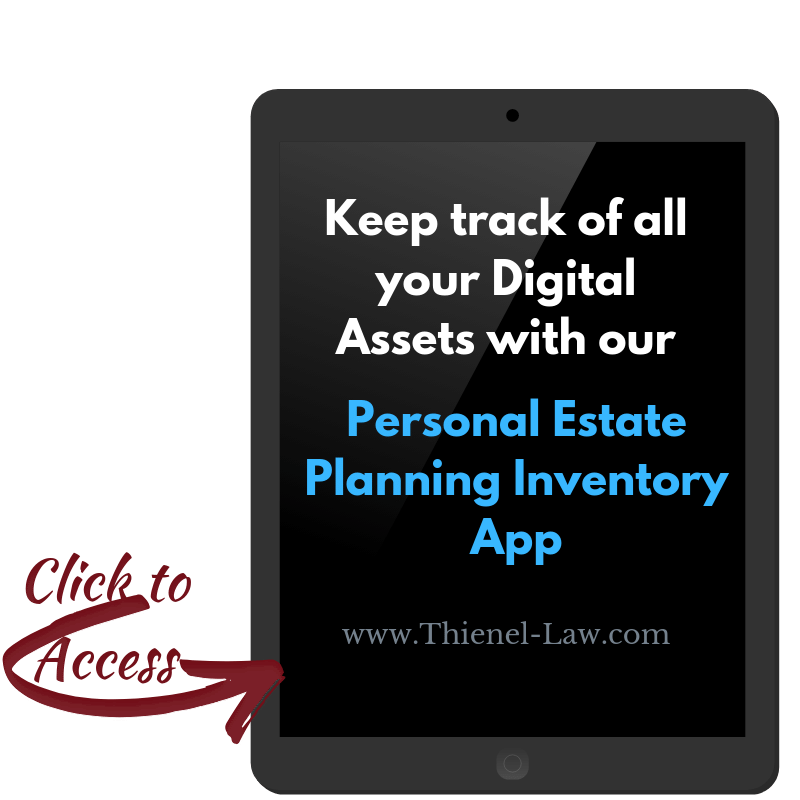 Keep track of all your Digital Assets with our Personal Estate Planning Inventory App.png