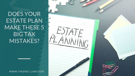 Does Your Estate Plan Make These 5 Big Tax Mistakes_.png