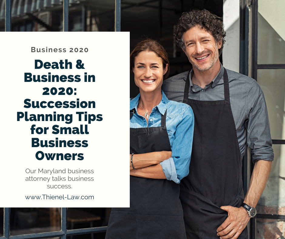 Death and Business in 2020: Succession Planning Tips for Small Business Owners