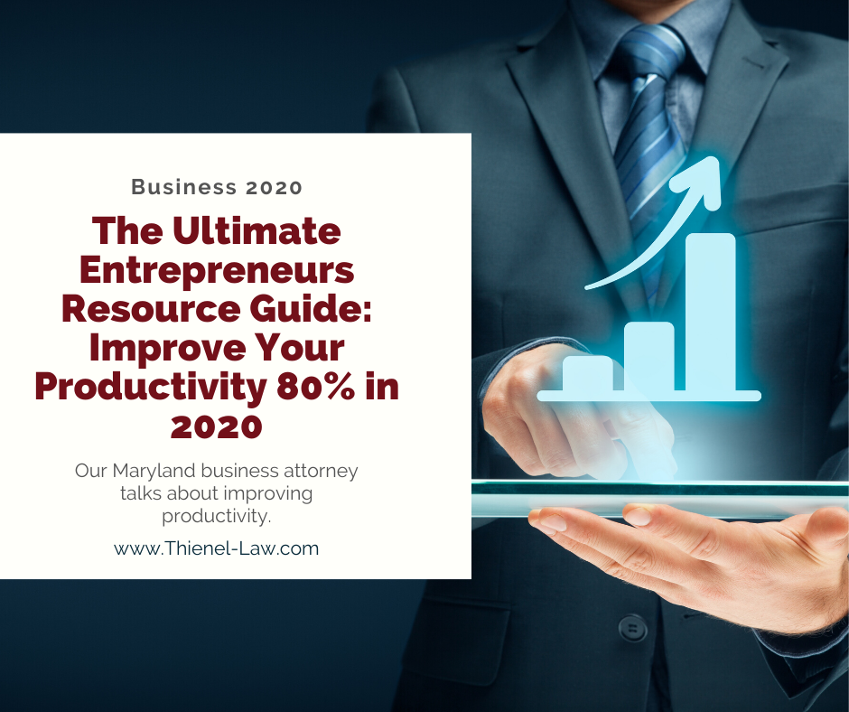The Ultimate Entrepreneurs Resource Guide: Improve Your Productivity 80% in 2020