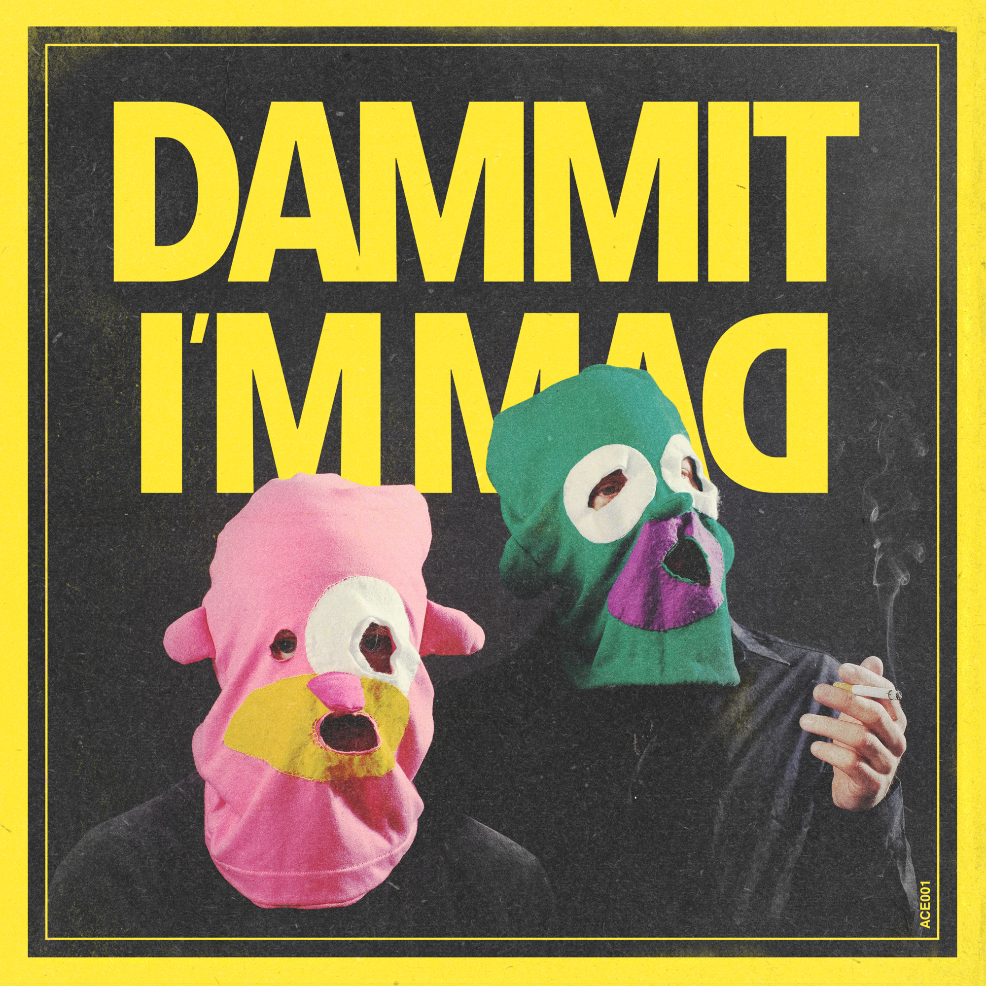 Dammit I'm Mad - Dammit I'm Mad (Released October 2018)