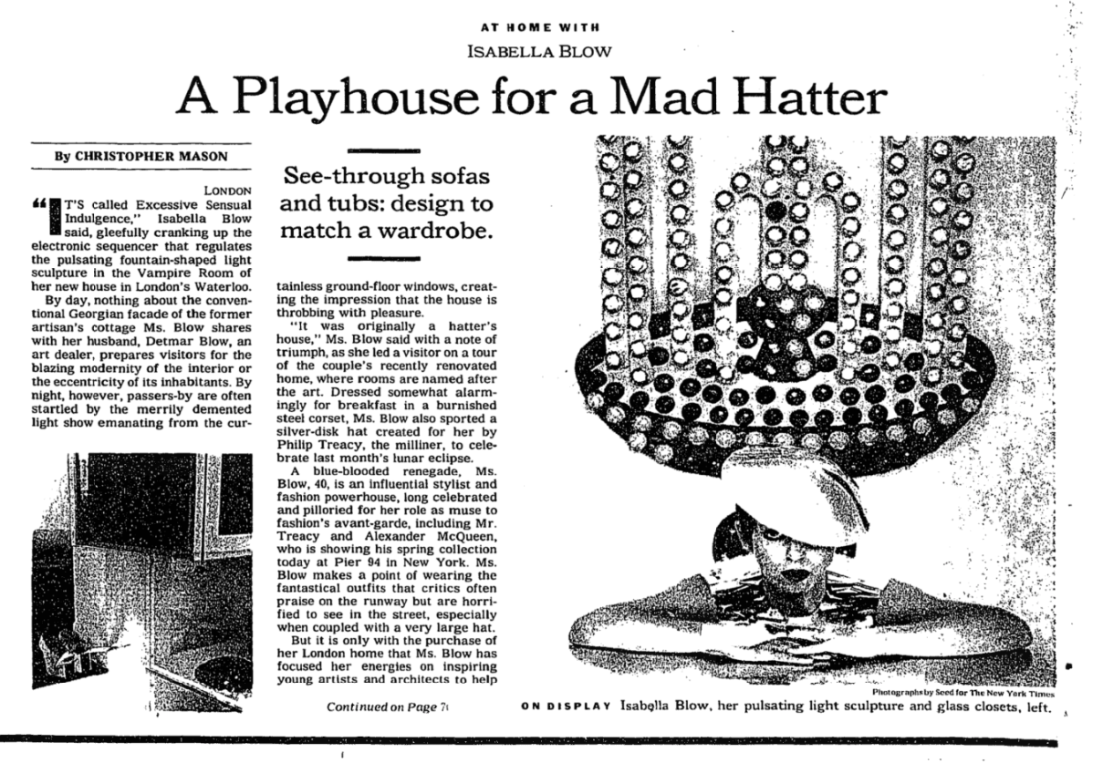 Isabella Blow article by Christopher Mason in the New York Times A Playhouse for a Mad Hatter Photo credit Seed for the New York Times Hat by Philip Treacy London