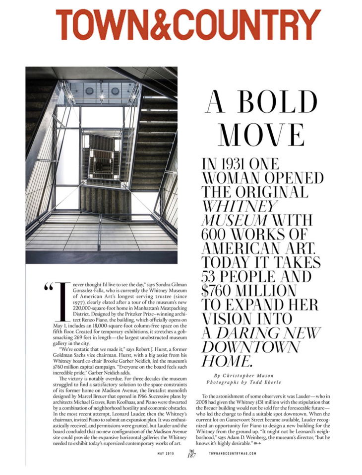New York's Whitney Museum in Town & Country magazine. Article by Christopher Mason. Photographs by Todd Eberle.