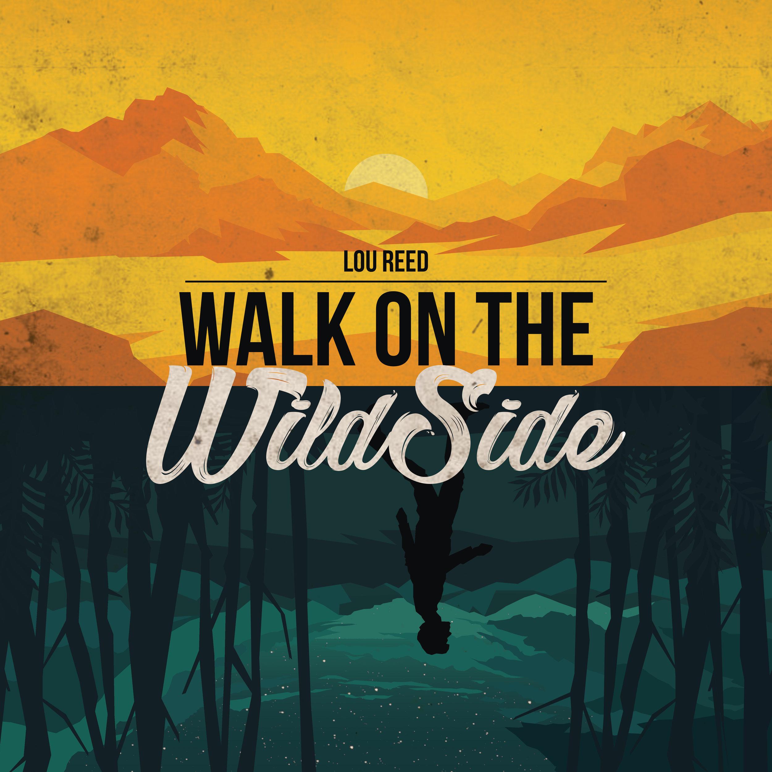 WalkOnTheWildSide.jpg