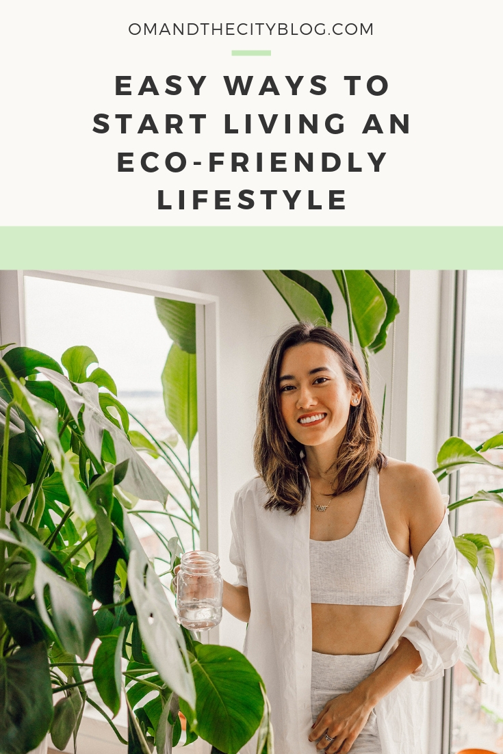 3 simple ways to start adopting an eco-friendly lifestyle today | Transitioning to more sustainable living doesn't happen overnight, and can be frustrating if you try an 'all or nothing' approach. I recommend easing into it and striving for progress over perfection. In this post, I'm sharing 3 easy things you can start doing today for more sustainable and eco-friendly living. | Om & The City Blog #omandthecity #ecofriendly #sustainability #zerowaste #ecofriendlylifestyle #ecofriendlytips