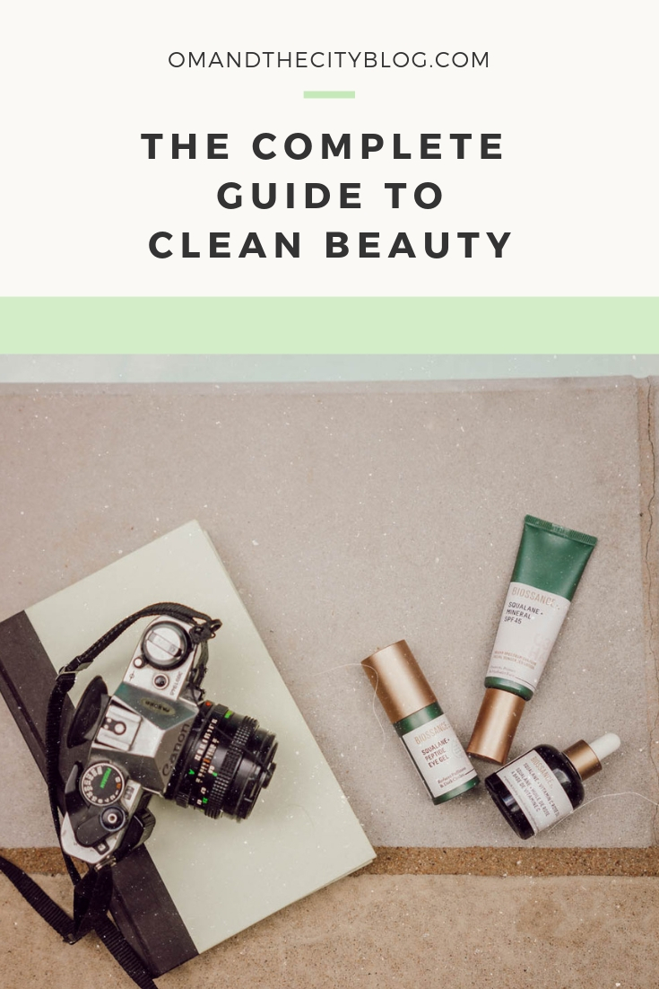 Complete Guide to Clean Beauty | In this post, I'm sharing my best natural beauty tips, including how to identify beauty products that are legit natural and clean (don't trust expensive marketing!), harmful ingredients to avoid, and some of my favorite natural makeup and skincare products. If you're on a mission to reduce toxins in your life and create a more eco-friendly beauty routine, this post is a must-read! | Om & The City Blog #omandthecity #naturalbeauty #naturalskincare #ecofriendly