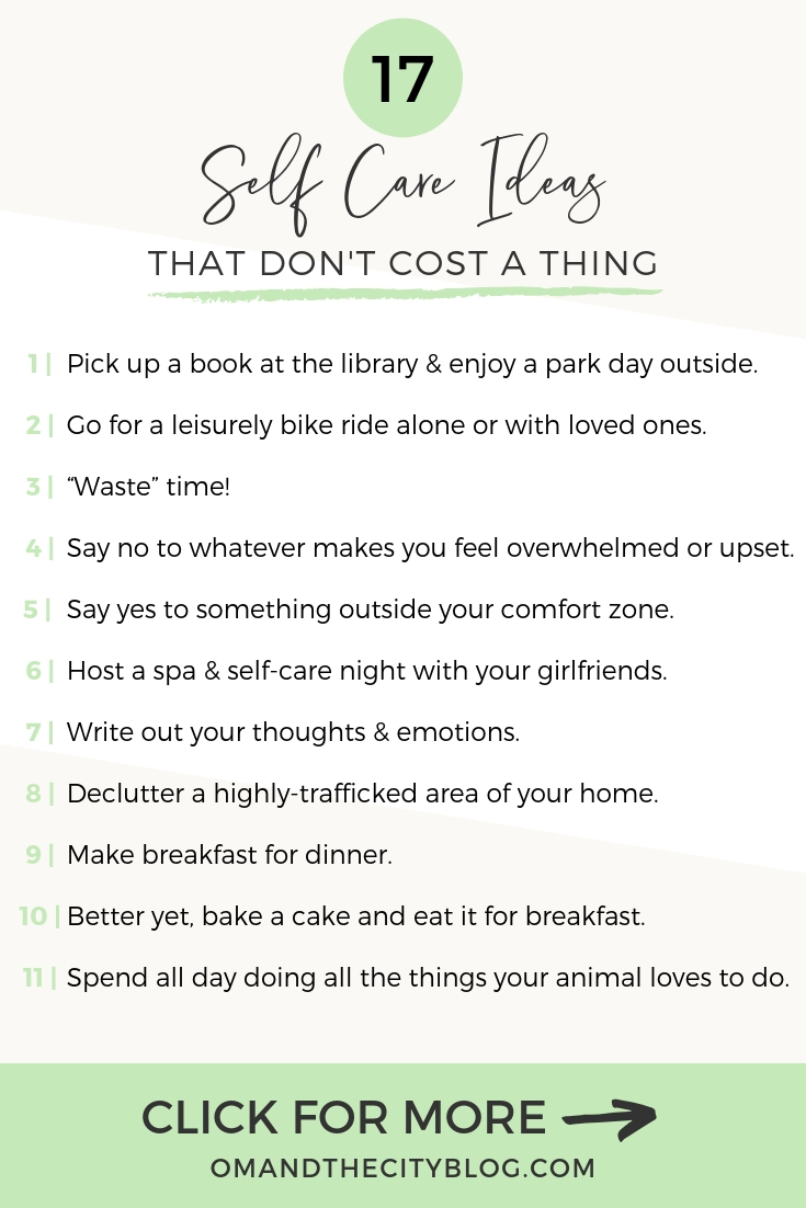 17 Self Care Ideas That Don't Cost a Darn Thing | Self care can get expensive, so I've put together a list of easy things to do to beat stress and feel better. And these self care activities won't cost you a penny! | Om and The City #omandthecity #selfcare #selfcareideas #selfcarecheap #selfcareactivities