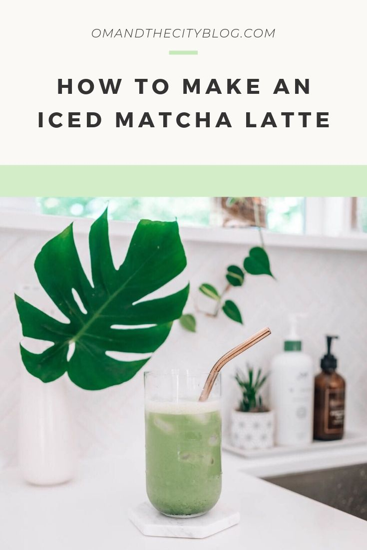 How to Make an Iced Matcha Latte | In this quick video, I'll teach you how to make a simple iced matcha latte right in your kitchen. It's a healthy, easy recipe that's delicious, less expensive than going to a cafe, and made with minimal, organic ingredients. | Om & The City #omandthecity #matchalatte #icedmatchalatte #matchalatterecipe #matcha