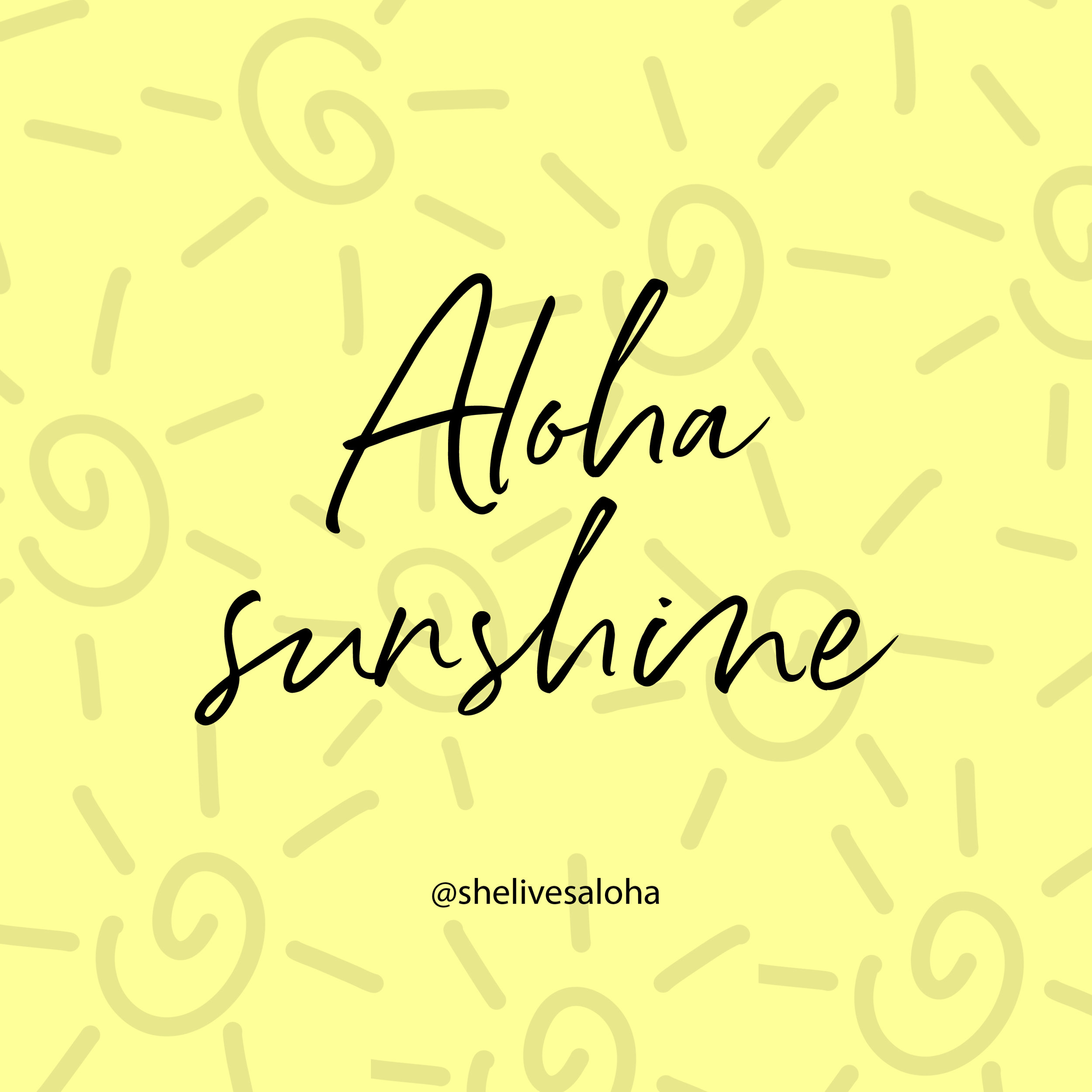 Aloha sunshine.jpg