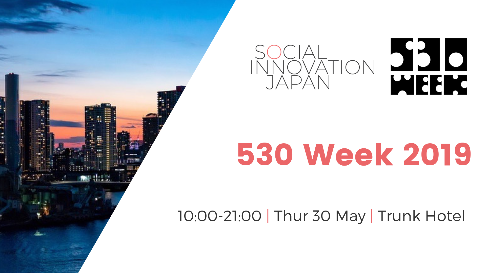Partnership with 530 Week — Social Innovation Japan