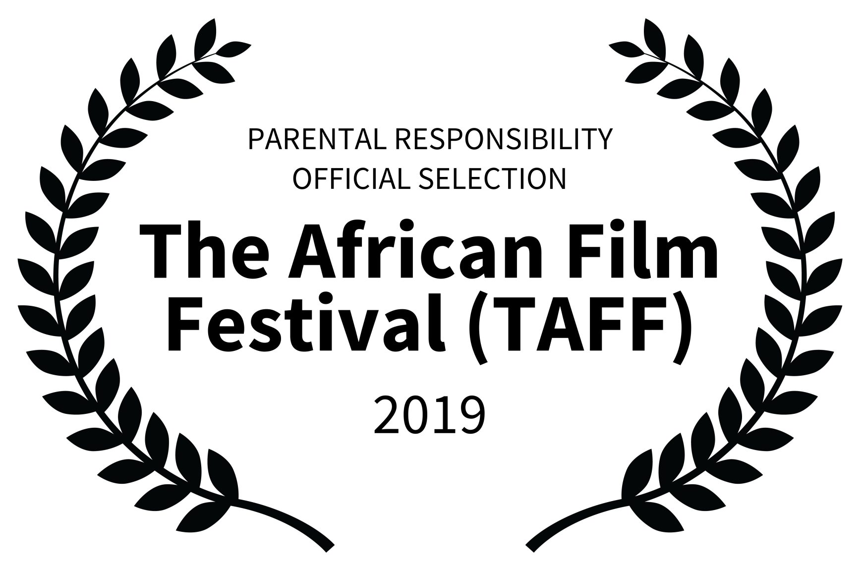 PARENTAL RESPONSIBILITY OFFICIAL SELECTION - The African Film Festival TAFF - 2019.png