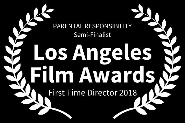 PARENTAL RESPONSIBILITY- Semi-finalist Los Angeles Film Awards .png